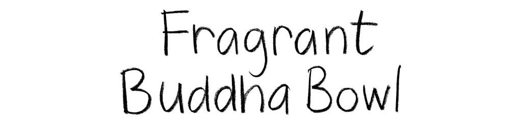 fragrant-buddha-bowl