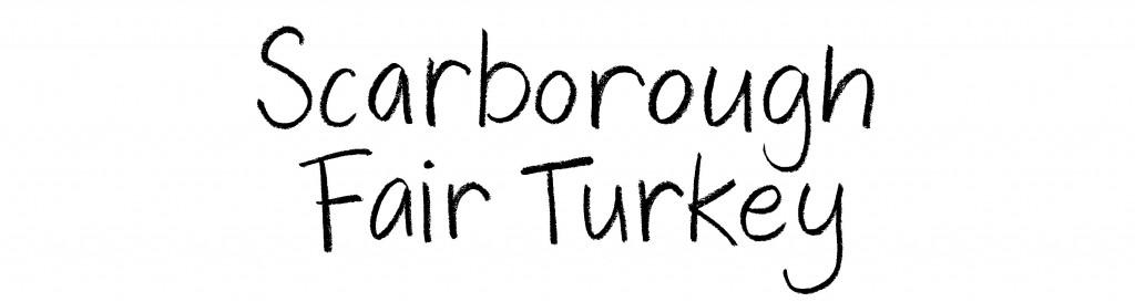 scarborough-fair-turkey