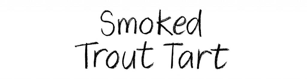 smoked trout tart